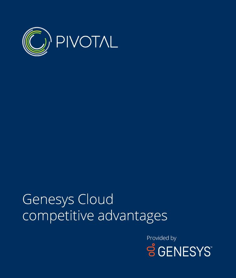 Genesys Cloud Competitive advantages